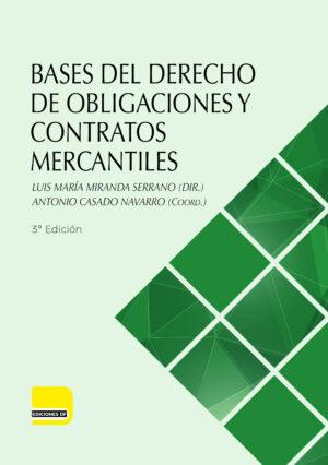 Bases del Derecho de Obligaciones y Contratos Mercantiles